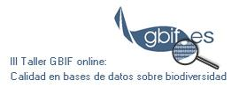 III eLearning workshop on data quality in biodiversity databases by GBIF Spain