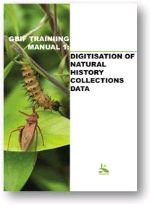 GBIF Training Manual 1: Digitisation of Natural History Collections Data