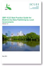 GBIF-ICLEI Best Practice Guide for Biodiversity Data Publishing by Local Governments