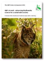 GBIF Science Symposium 2013 programme: GBIF at work - advancing biodiversity science for a sustainable society