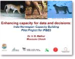 Presentation: Enhancing capacity for data and decisions: Indo-Norwegian Capacity Building Pilot Project for IPBES